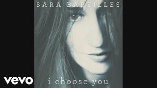 Sara Bareilles - I Choose You (audio)