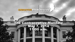 Click to play: The Contraceptive Mandate - Event Audio/Video