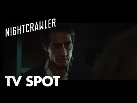 Nightcrawler Clip 'What I Want'