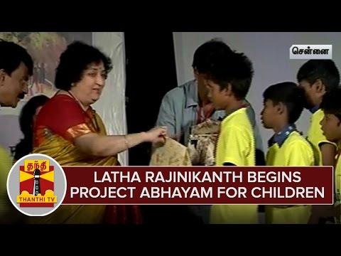 Latha-Rajinikanth-begins-Project-Abhayam-to-Protect-destitute-Children-ThanthI-TV