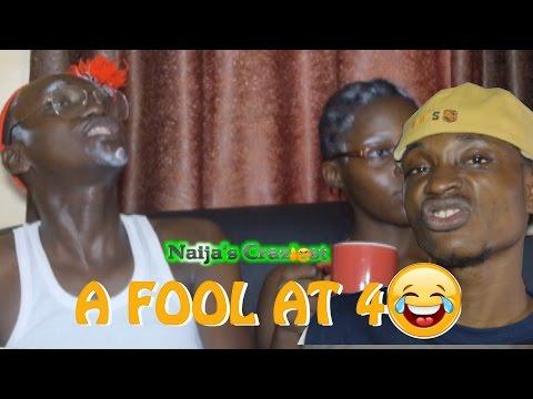 A FOOL AT 40  (Naijas Craziest Comedy) (Episode 166)