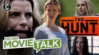 The Hunt Movie Cancelled by Universal: Is It Worth the Controversy? - Movie Talk by Collider