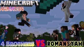 Video 4 Brothers VS Romansyah - Minecraft Animation Indonesia (Eps.1) MP3, 3GP, MP4, WEBM, AVI, FLV Juli 2018