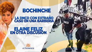 El Bochinche – DNCD supuestamente coloca DROGAS en una peluquería, Elaine Feliz en otra DISCUSIÓN