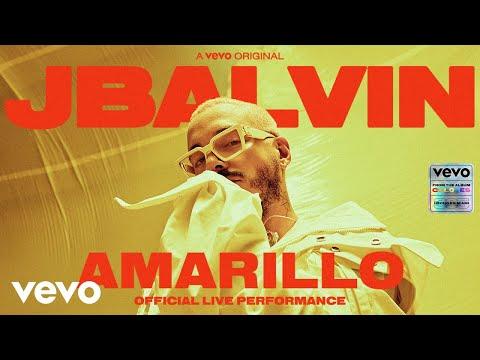J Balvin - Amarillo (Official Live Performance)   Vevo