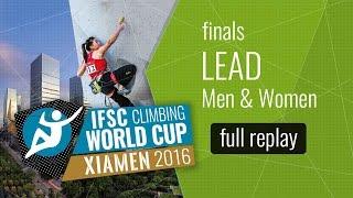 IFSC Climbing World Cup Xiamen 2016 - Lead - Finals - Men/Women by International Federation of Sport Climbing