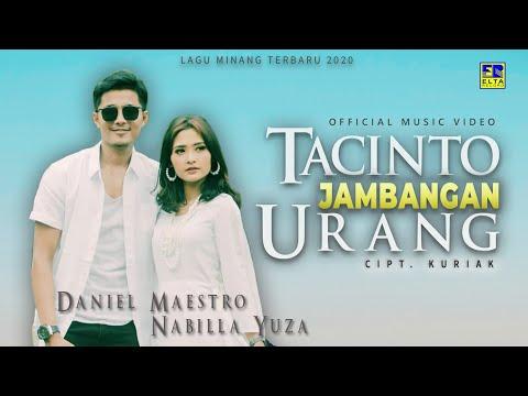 Daniel Maestro feat Nabilla Yuza - TACINTO JAMBANGAN URANG [Official Music Video]
