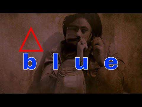 B L U E (SHORT FILM)