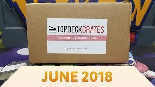 Pokemon Top Deck Crate Opening and Review | Cianwood City! [June 2018] by The Pokémon Evolutionaries