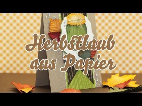 Tutorial - Herbstlaub aus Papier selber herstellen