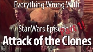Video Everything Wrong With Star Wars Episode II: Attack of the Clones Part 1 MP3, 3GP, MP4, WEBM, AVI, FLV Agustus 2018
