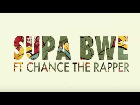 Fool Wit it Freestyle [Clean] - Supa Bwe ft. Chance the Rapper