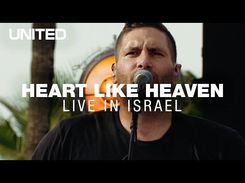 Heart Like Heaven - Hillsong UNITED - Live in Israel