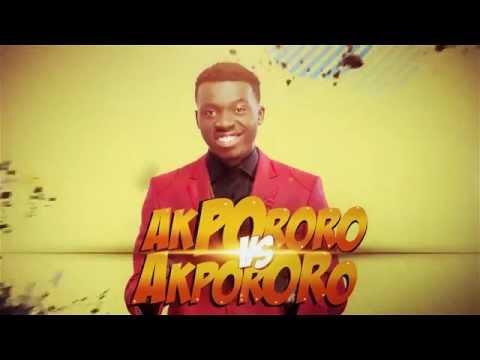 Akpororo vs Akpororo - Abuja