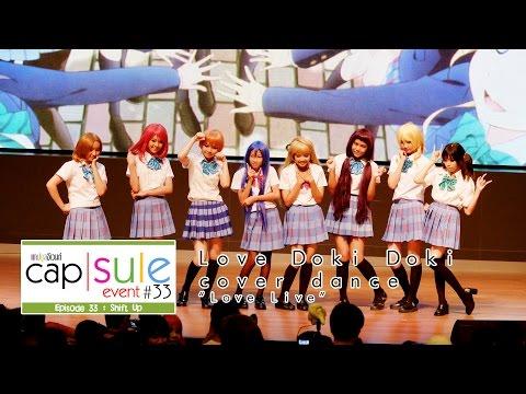 Capsule Event #33 – Love Doki Doki cover dance Love Live!