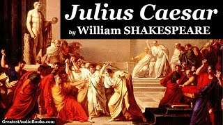 JULIUS CAESAR by William SHAKESPEARE (AudioBook)