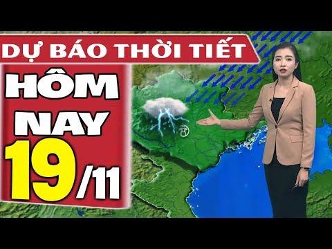 Dự báo thời tiết hôm nay mới nhất ngày 19/11/2019 | Dự báo thời tiết 3 ngày tới