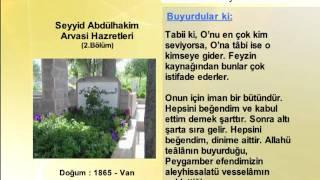 SEYYID ABDULHAKIM ARVASI HAZRETLERİ 2(YOLUMUZU AYDINLATANLAR)