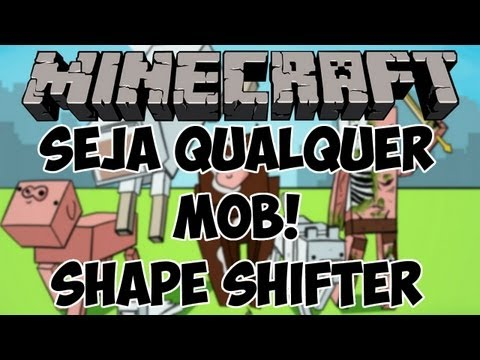 Minecraft - Seja Qualquer Mob!