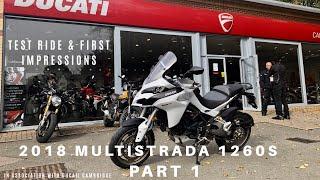 9. 2018 DUCATI MULTISTRADA 1260S, Test ride & first impressions, Part 1
