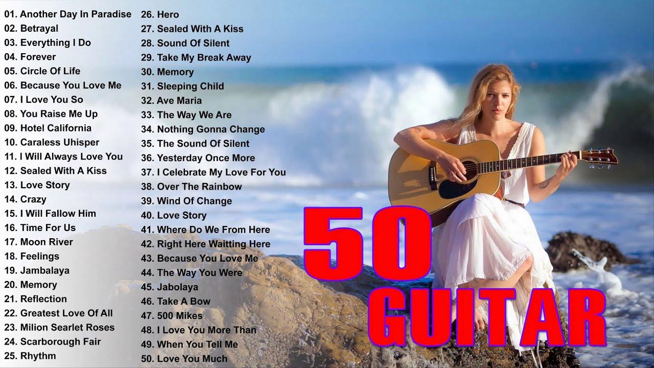 Top 50 Guitar Love Songs Instrumental – Soft Relaxing Romantic Love Songs