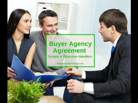 Buyer Agency Agreement Scripts & Objection Handlers
