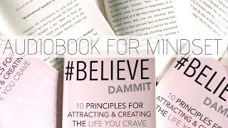 Self-Help Audiobook: #Believe Dammit: 10 Principle for Attracting and Creating the Life You Crave