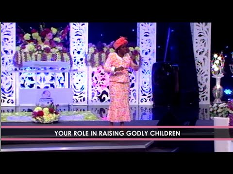 Dr Becky Enenche - RAISING GODLY CHILDREN, A MAJOR ASSIGNMENT