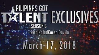Video Pilipinas Got Talent Season 6 Exclusives - March 17, 2018 MP3, 3GP, MP4, WEBM, AVI, FLV Maret 2018