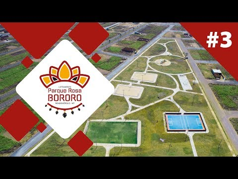 Andamento de Obras #Final: Parque Rosa Bororo