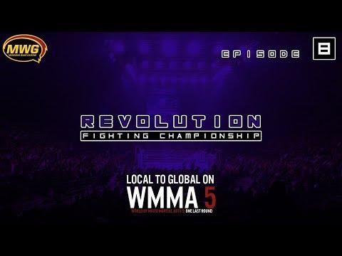 MWG -- WMMA 5 -- Revolution FC, Episode 8