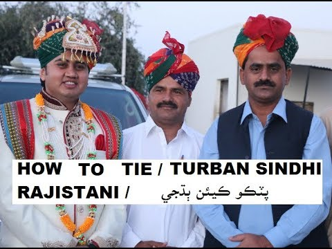Video How to tie / wear / Sindhi / Thari / Rajistani Turban پٽڪو ڪيئن ٻڌجي download in MP3, 3GP, MP4, WEBM, AVI, FLV January 2017