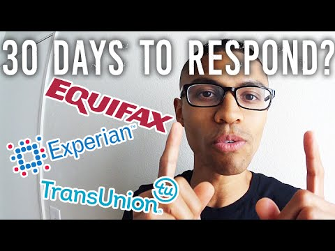 Credit Bureau 30 Day Response Time?? || Why Haven't I heard From Transunion / Equifax / Experian?