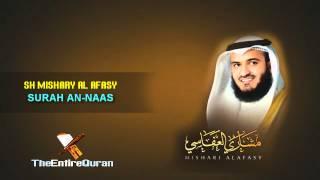 SURAH  AN-NAS - SH MISHARY AL AFASY