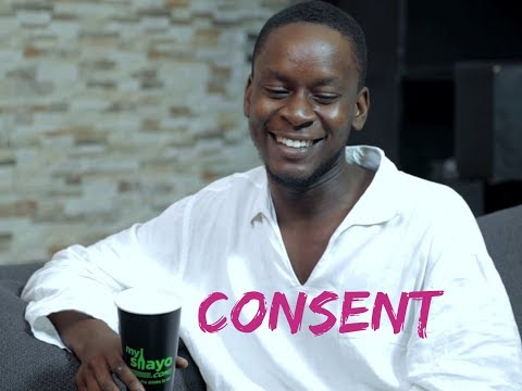 THINGS MEN SAY [S1E04] Let's Talk About Consent Latest 2017 Nigerian Talk Show