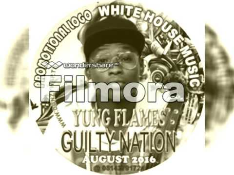 Yung Flame Guilty Nation