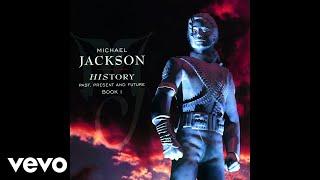 HIStory: Past, Present and Future, Book I:Buy/Listen - https://MichaelJackson.lnk.to/HIStory!yttjFollow The Official Michael Jackson Accounts:Spotify - https://MichaelJackson.lnk.to/HIStorySI!yttjFacebook - https://MichaelJackson.lnk.to/HIStoryFI!yttj Twitter - https://MichaelJackson.lnk.to/HIStoryTI!yttj Instagram - https://MichaelJackson.lnk.to/HIStoryII!yttj Website - https://MichaelJackson.lnk.to/HIStoryWI!yttj Newsletter - https://MichaelJackson.lnk.to/HIStoryNI!yttj   YouTube - https://MichaelJackson.lnk.to/HIStoryYI!yttj