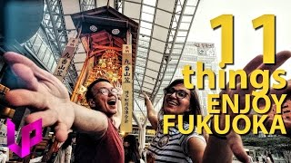 Fukuoka Japan  city photos gallery : 11 Things TO DO in FUKUOKA - Travel Guide