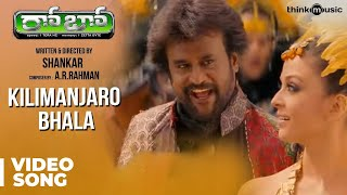 Kilimanjaro Bhala Official Video Song | Robot | Rajinikanth | Aishwarya Rai | A.R.Rahman