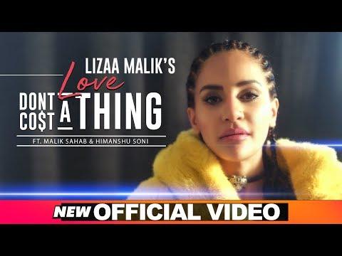 Love Don't Cost A Thing (Official Video) |LizaaMalik| Himanshu Soni |MalikSahab | Teenu Arora