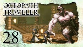 • Den SCHULLEITER ausgelöscht! •️ OCTOPATH TRAVELER #28