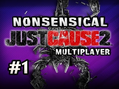Nonsensical Just Cause 2 Multiplayer w/Nova &amp; Sp00n Ep.1 - FINDING DAT ASS Video