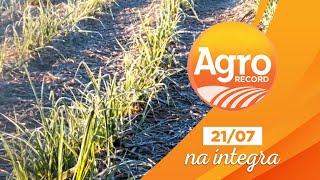 Agro Record na íntegra - 21/julho/2019 - Bloco 2