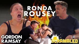 Ronda Rousey & Gordon Ramsay Wrestle While Making Breakfast Burritos   Scrambled by Gordon Ramsay