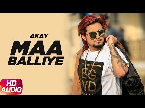 Maa Balliye | Audio Song | A Kay Feat. Deep Jandu