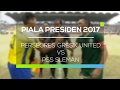 Highlight Persegres Gresik United vs PSS Sleman - Piala Presiden 2017