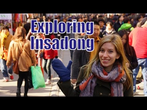 VIDEO:  Exploring Insadong Street in Seoul Korea