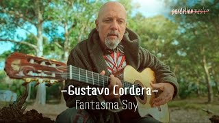 Gustavo Cordera - Fantasma Soy (Acoustic)