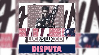 13 dez. 2015 ... Lucas Lucco  Musa da Praia (Lyrics Vídeo - CD Adivinha) - Duration: 3:04. Ana nProductions 1,520 views · 3:04 · Lucas Lucco - Disputa (part.