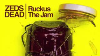 Thumbnail for Zeds Dead — Ruckus the Jam (Original Mix)